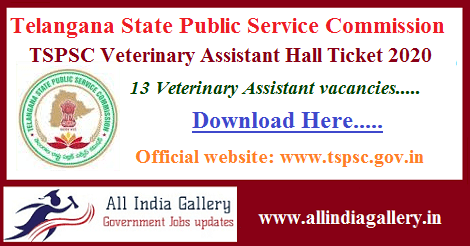 TSPSC Veterinary Assistant Hall Ticket 2020