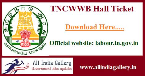 TNCWWB Exam Hall Ticket