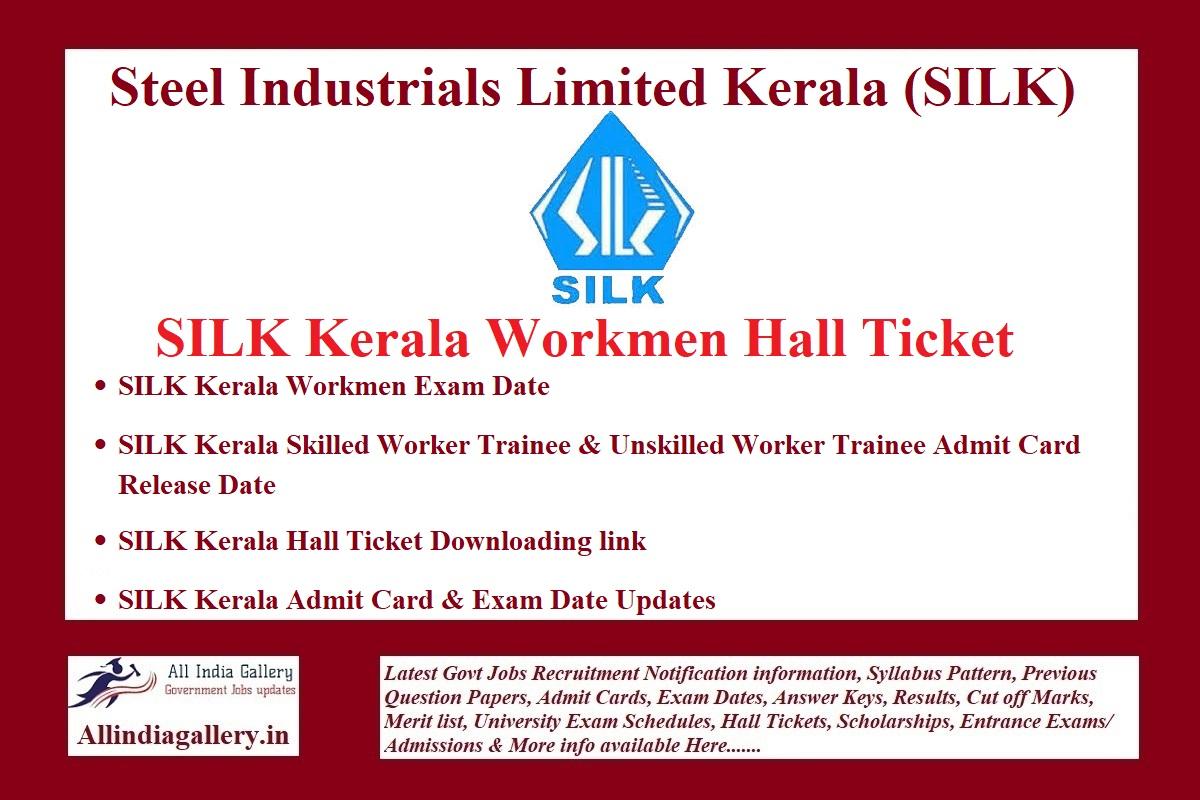 SILK Kerala Workmen Hall Ticket