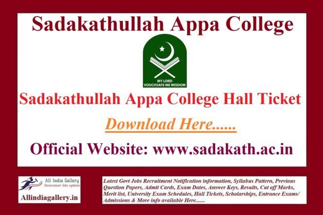 Sadakathullah Appa College Hall Ticket
