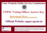 UPPSC Vetting Officer Answer Key