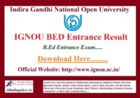IGNOU BED Entrance Result