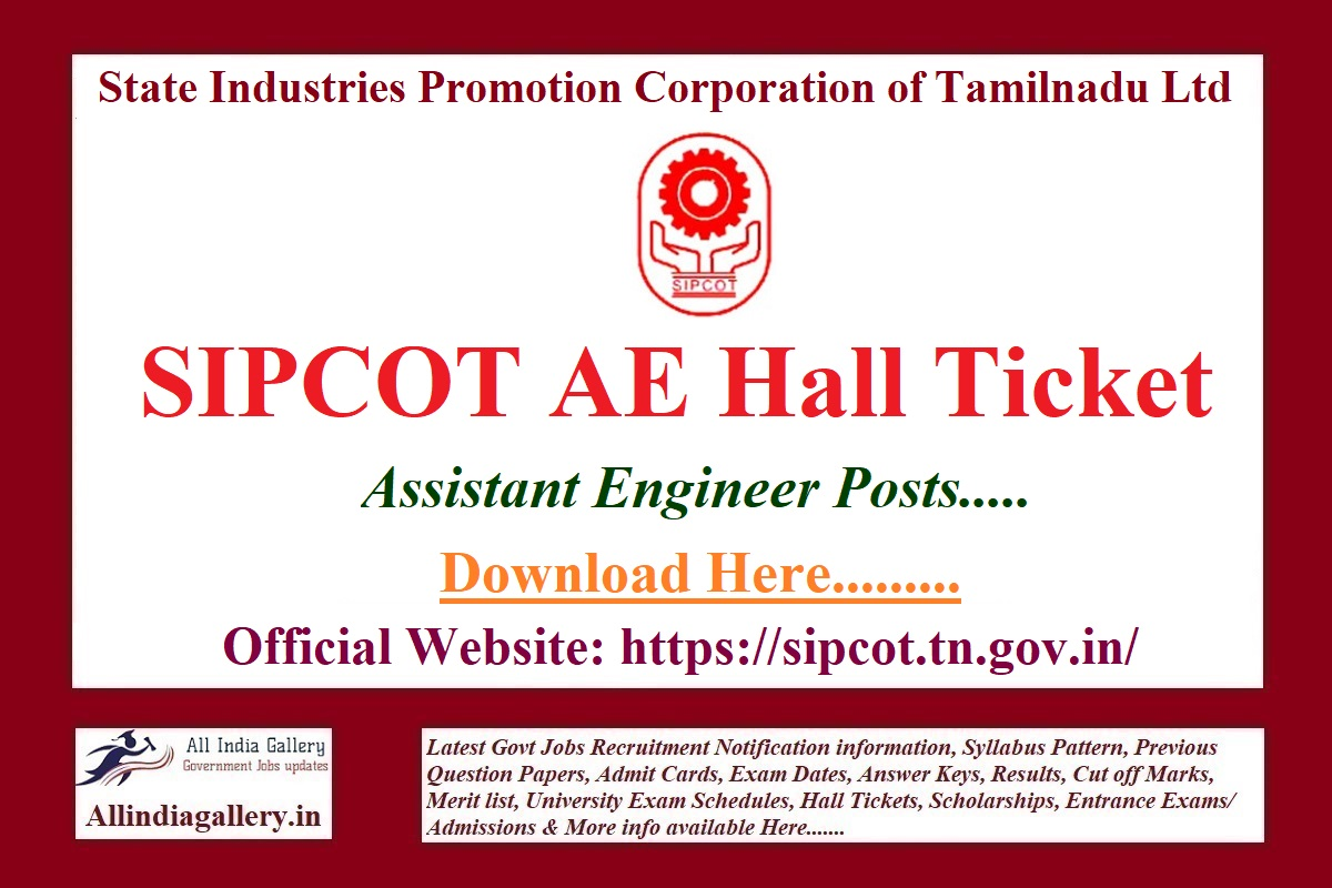 SIPCOT Assistant Engineer Hall Ticket