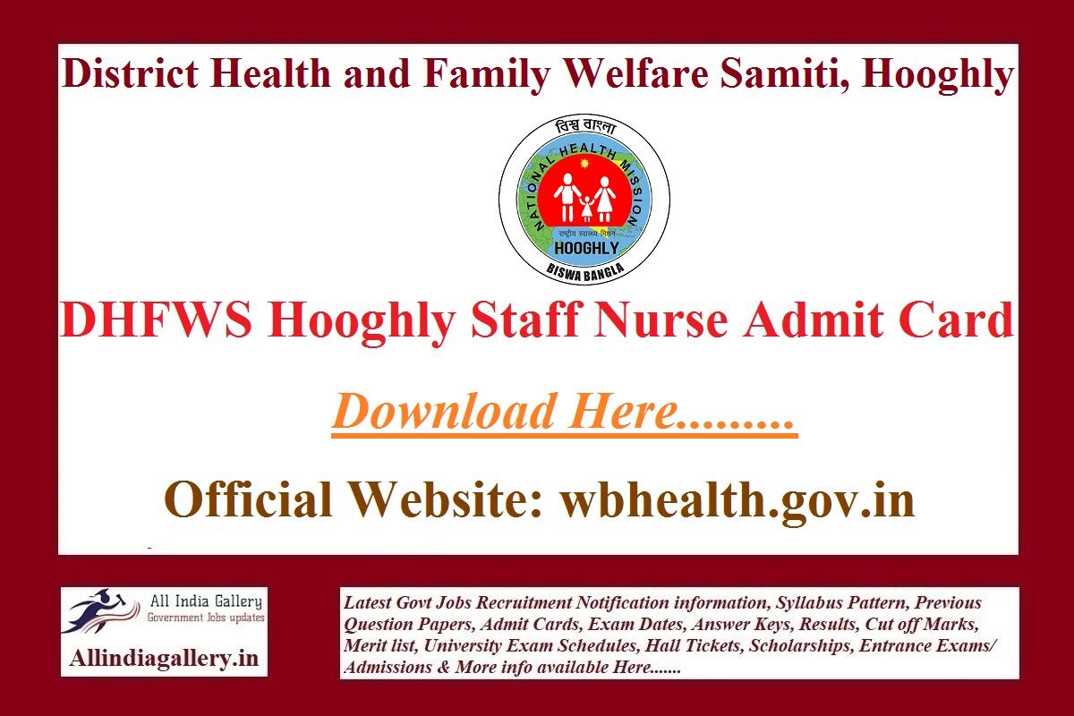 DHFWS Hooghly Staff Nurse Admit Card