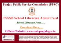 PSSSB School Librarian Admit Card 2021