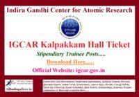 IGCAR Kalpakkam Stipendiary Trainee Hall Ticket