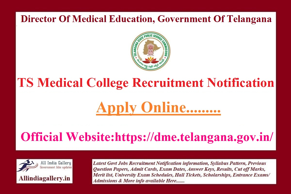 TS Medical College Recruitment Notification