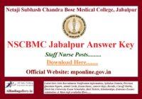 NSCBMC Jabalpur Staff Nurse Answer Key