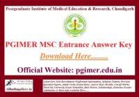 PGIMER MSC Entrance Answer Key