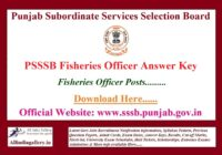 PSSSB Fisheries Officer Answer Key